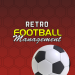 Retro Football Management – Be the best manager  1.21.20