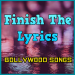 Finish The Lyrics ♫♫ Bollywood Songs ♫♫  1.2.90 for Android