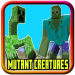 Add-on Mutant Creatures for Minecraft PE 7.7