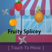 Fruity Splicey 2