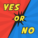 Yes Or No – Funny Ask and Answer Questions game 4.9.8