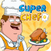 Super Chef – Earn Respect and Be Rich 1.0.2