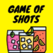 Game of Shots (Drinking Games) 5.2.2